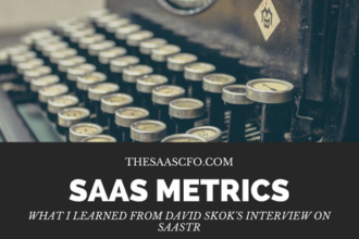 What I learned from David Skok's Interview on SaaStr