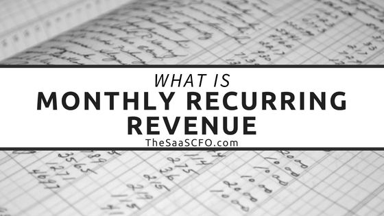 monthly recurring revenue archives the saas cfo